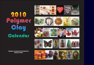 Polymer Clay Calendar 2010 by Marjorie Oxman