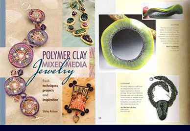 Polymer Clay Mixed Media Jewelry</a> by Shirley Rufener, 2009